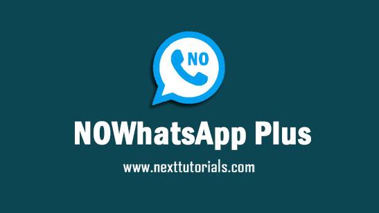 NOWhatsApp Plus v9.93 Apk Mod Latest Version Android,Instal Aplikasi NOWA Terbaik 2021,wa mod anti banned,tema whatsapp keren terbaru 2021
