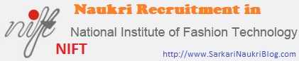 Naukri vacancy recruitment in NIFT