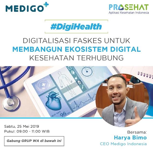 """Grup Diskusi Telegram : """"Digitalisasi Faskes untuk Membangun Ekosistem Digital Kesehatan Terhubung"""" Sabtu, 25 Mei 2019 (09.00-11.00 WIB)"""