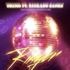 [Music] Dremo ft Reekado Banks - Ringer