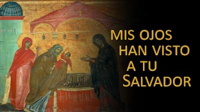 Evangelio según san Lucas Lc (2, 22-32): Mis ojos han visto a tu Salvador