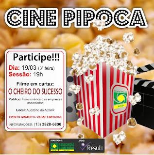 """ACIAR apresenta filmes de motivação  para colaboradores no """"Cine Pipoca"""""""