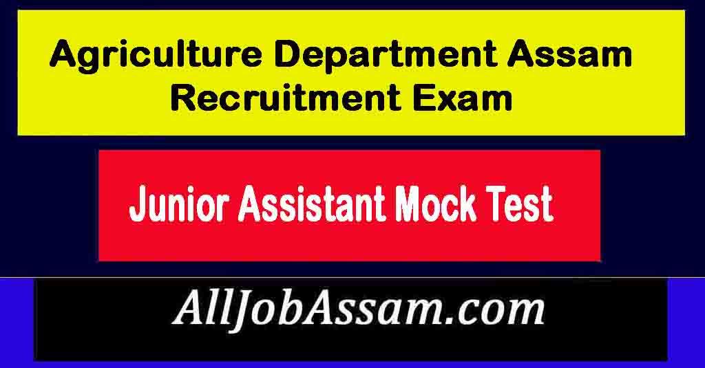 Agriculture Department Assam Exam Practice Test 1