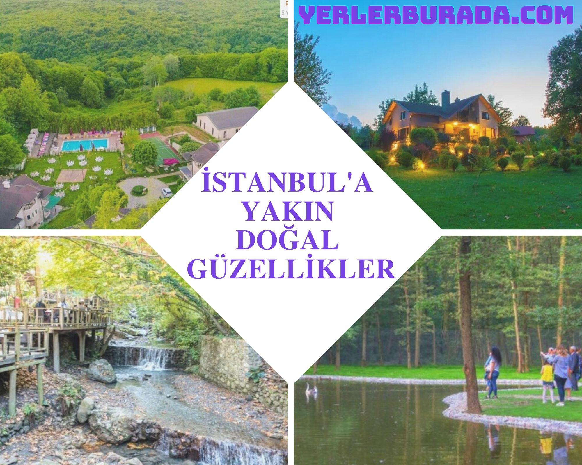 istanbula yakın doğal güzellikler