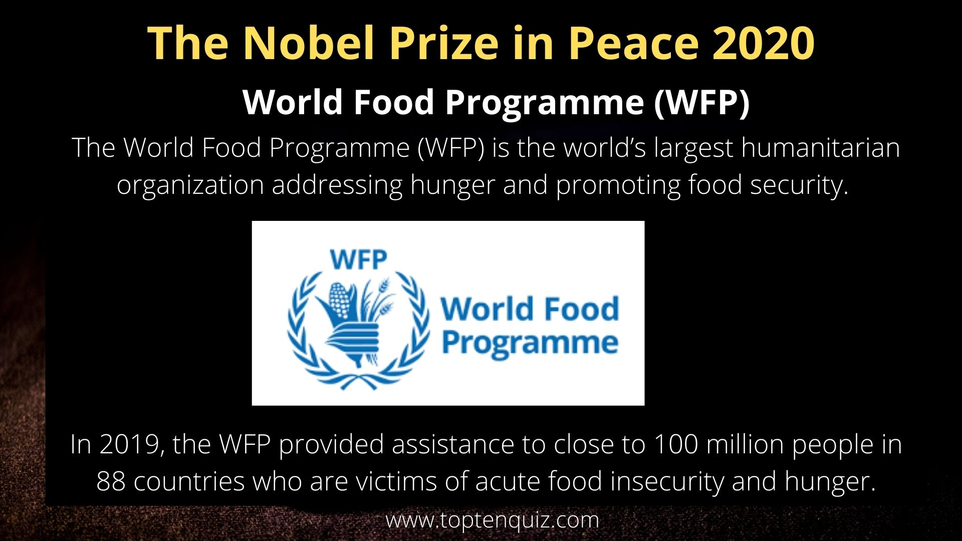 The Nobel Prize in Peace 2020 -  World Food Programme (WFP)