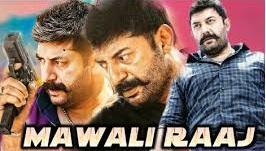 Mawali Raaj Hindi Dubbed Full Movie Download filmyzilla