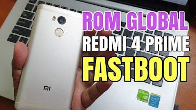 Tutorial Flash Xiaomi Redmi 4 Prime Markw Via Fastboot Mode (Ubl Only)