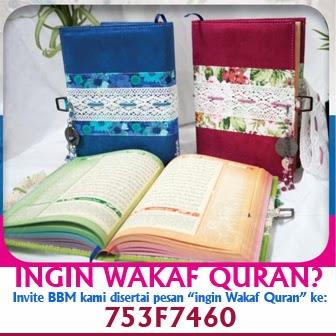 Anda Ingin Wakaf Quran?