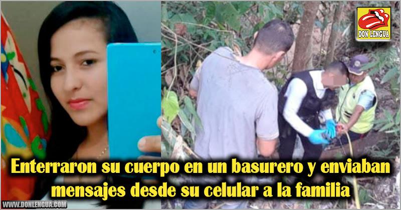 Enterraron su cuerpo en un basurero y enviaban mensajes desde su celular a la familia