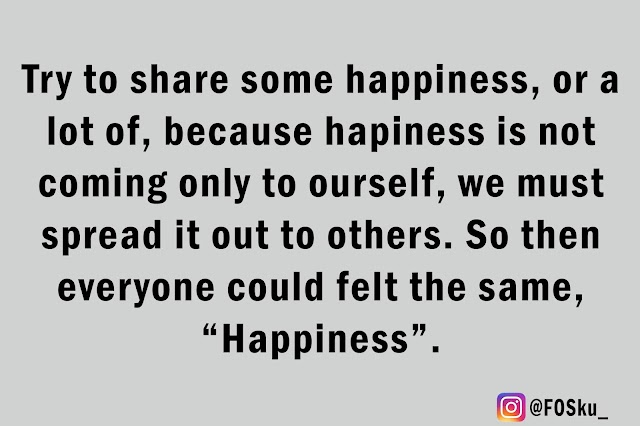Try To Share Some Happiness, Would You?