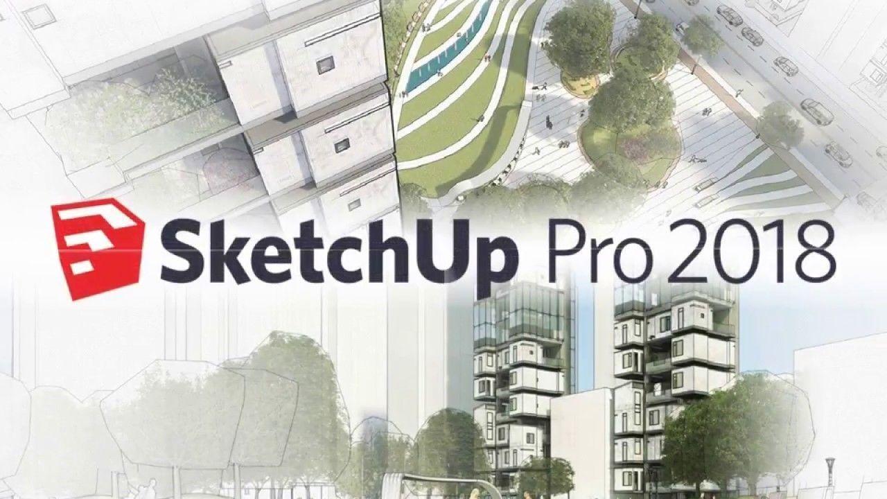 Download Sketchup Pro 2018 Full Crack | Phần Mềm Đồ Họa 3D