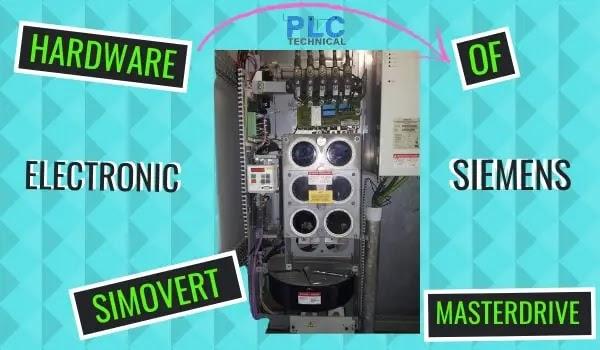 THE HARDWARE ELECTRONIC OF SIEMENS SIMOVERT MASTERDRIVES