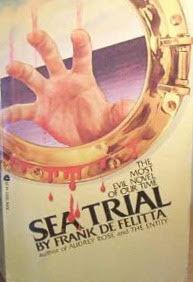 Sea trial. Frank De Felitta. Editora Gollancz. 1980.