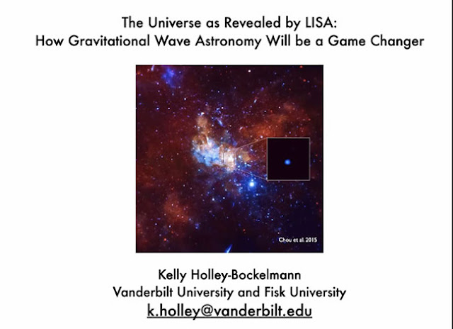 LISA will be a game changer for studying the universe  (Source: Kelly, LISA Canada 2021 Workshop)