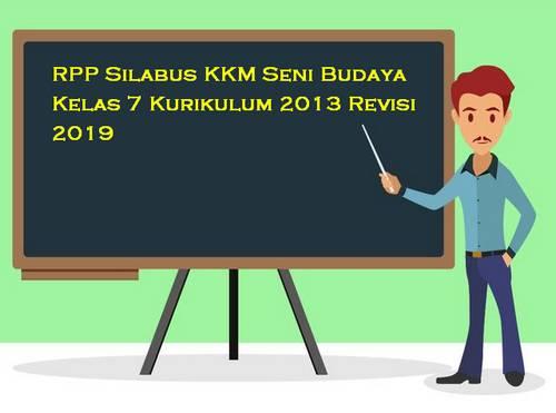 RPP Silabus Seni Budaya Kelas 7 Kurikulum 2013 Revisi 2019