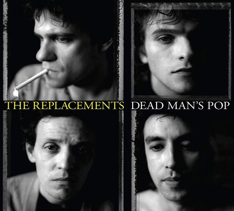 """Resultado de imagen de The Replacements - Dead Man's Pop"""""""