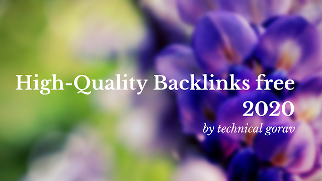 High-Quality Backlinks free 2020