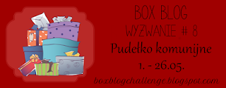 https://boxblogchallenge.blogspot.com/2016/05/wyzwanie-8-pudeko-komunijne.html