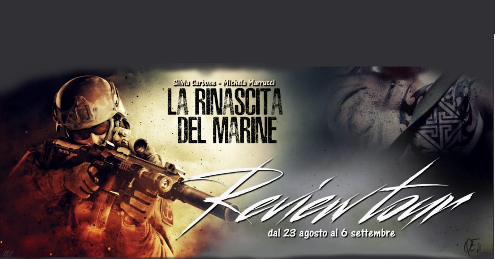 Recensione di La rinascita del marine di Silvia Carbone e Michela Marrucci
