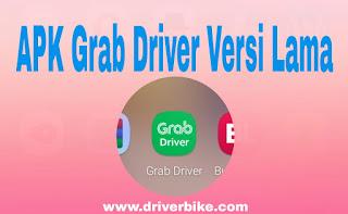 Apk Grab Driver Versi Lama