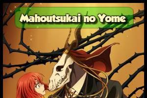Mahoutsukai no Yome [04/24][+Ovas][+Especiales][MEGA] HDTV | 720P [100MB][Sub Español]
