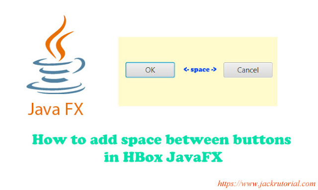 How to add space between buttons in JavaFX?