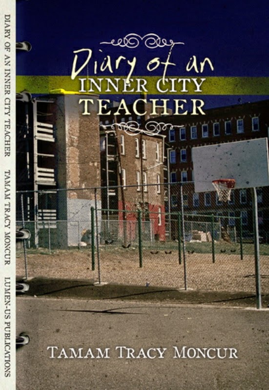 Diary of an Inner City Teacher