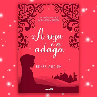 A Rosa e a Adaga de Renée Ahdieh
