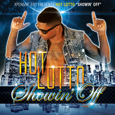 Hot Lotto Showin Off Album Single Cover Design