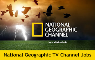 National Geographic TV Channel Jobs