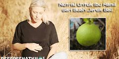 Nutrisi Untuk Ibu Hamil dari Buah Jeruk Bali
