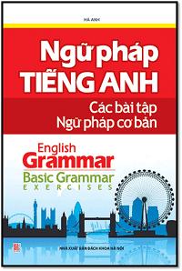 Ngữ Pháp Tiếng Anh Các Bài Tập Ngữ Pháp Cơ Bản - Hà Anh
