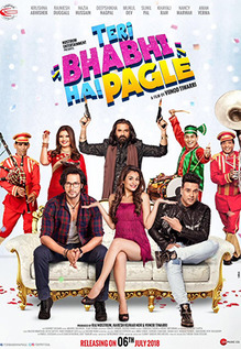 full cast and crew of movie Teri Bhabhi Hai Pagle 2018 wiki Teri Bhabhi Hai Pagle story, release date, Teri Bhabhi Hai Pagle – wikipedia Actress poster, trailer, Video, News, Photos, Wallpaper