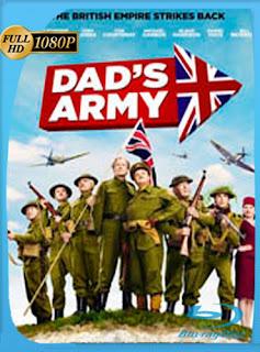 Dad's Army El pelotón rechazado 2016 HD [1080p] Latino [GoogleDrive] chapelHD