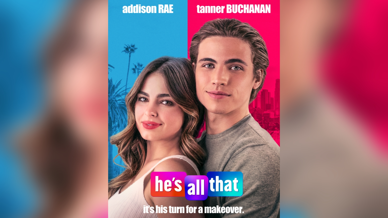He's All That Movie Poster Addison Rae Padgett Sawyer Tanner Buchanan Cameron Kweller Netflix