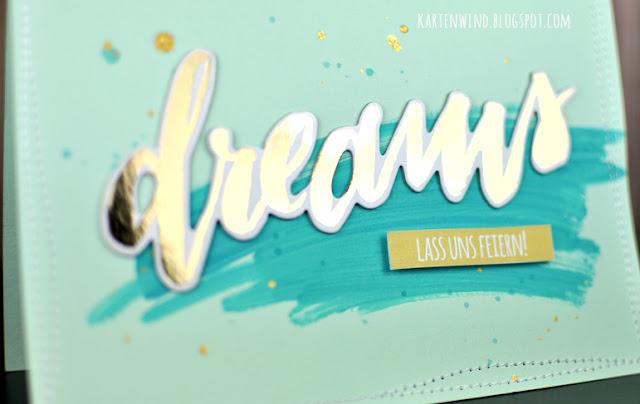 http://kartenwind.blogspot.com/2017/04/dreams-schnelle-karte-mit-schriftzug.html