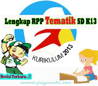 RPP Tematik Kelas 6 SD K13 Revisi Terbaru