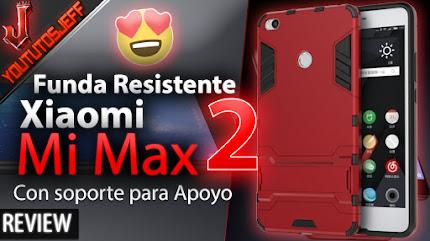 Funda Resistente para Xiaomi Mi Max 2