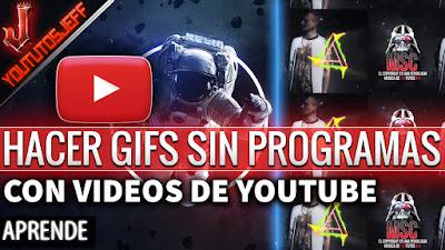 Como hacer Gifs con videos de Youtube - Sin Programas