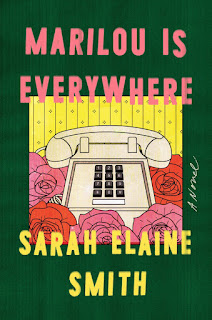 review of Marilou Is Everywhere by Sara Elaine Smith