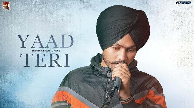 Yaad Teri Lyrics - Himmat Sandhu