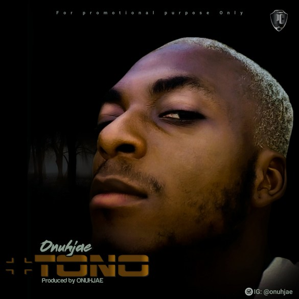 Onuh Jae – Tono - www.mp3made.com.ng