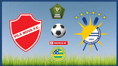 CBF confirma nova data para Vila Nova x Palmas pela Copa Verde