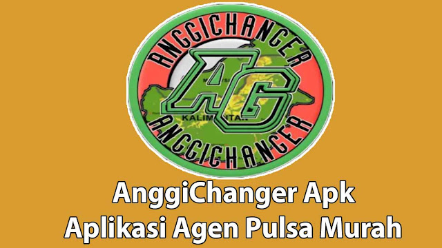 AnggiChanger Apk