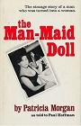 https://www.abebooks.com/Man-Maid-Doll-Patricia-Morgan-Paul-Hoffman/11800333208/bd