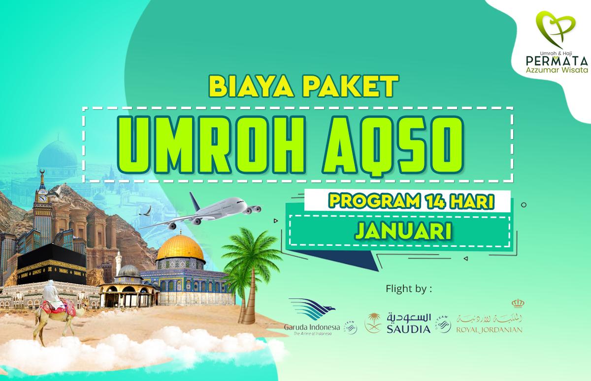 Promo Paket Umroh plus aqso Biaya Murah Jadwal Bulan Januari Awal Tahun