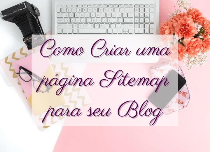 como-criar-uma-pagina-sitemap-para-o-blog