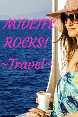 MIDLIFE ROCKS! ~ Travel now or dream of travel later - midlife is the time for travelling
