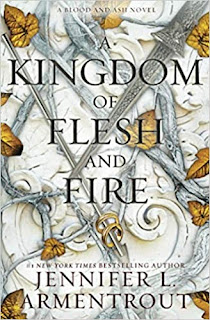 A Kingdom of Flesh and Fire by Jennifer L Armentrout
