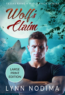 Cover of Large Print Edition of Wolf's Claim by Lynn Nodima